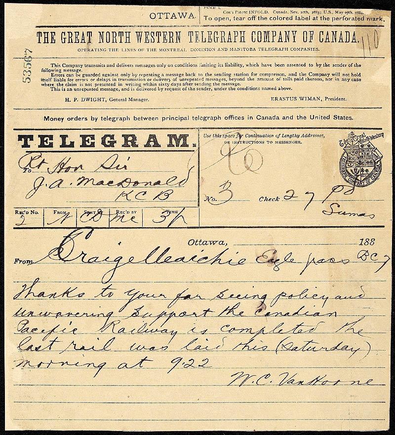 Télégramme annonçant la pose du dernier crampon du chemin de fer Canadien Pacifique (William Cornelius Van Horne, le 7 novembre 1885, encre sur papier, Bibliothèque et Archives Canada, e000009485).