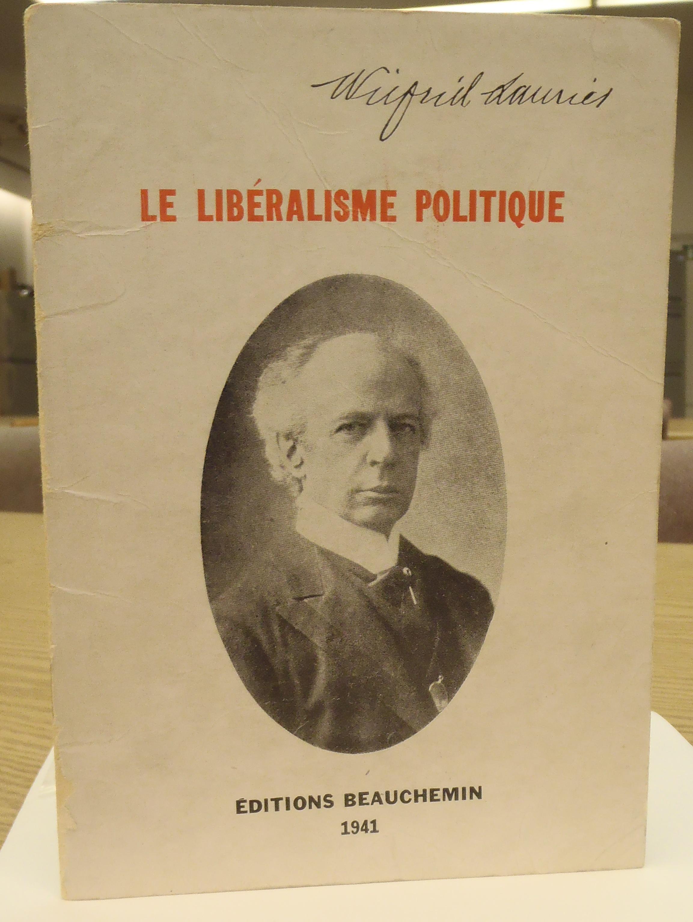 Le libéralisme politique [Political Liberalism] — the classic lecture given by Laurier on June 26, 1877, reissued in 1941. CMH, Library, GEN JL 197 L5 L38 1941. Photo: Xavier Gélinas, PB100739