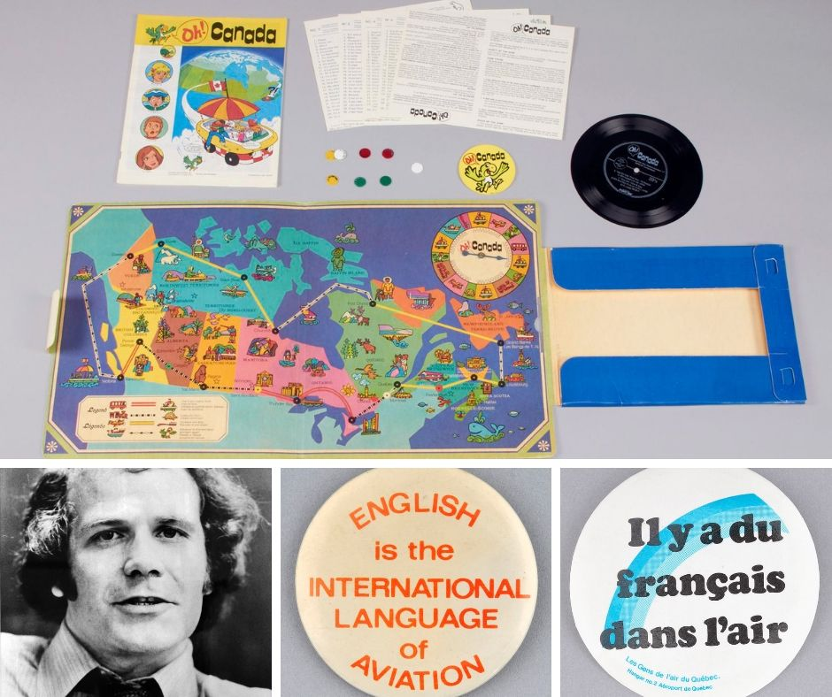 Oh! Canada game. Keith Spicer, first Commissioner of Official Languages and buttons linked to the Gens de l'air crisis