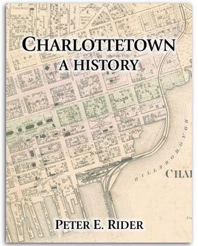 Charlottetown: A History