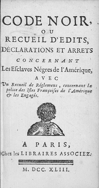 The Black Code, France's regulations on slavery. New France, which would later become Quebec, followed this tradition.