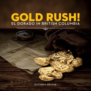 Book cover: Gold Rush! El Dorado in British Columbia