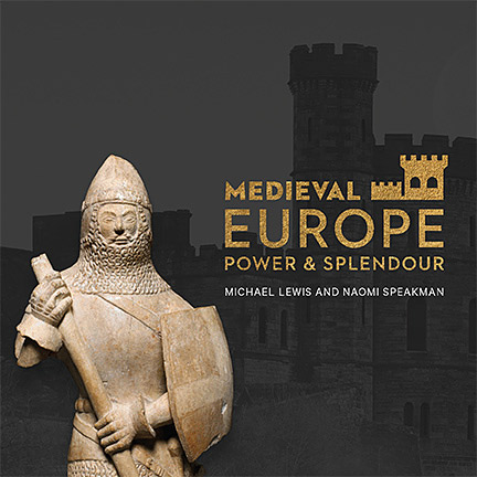 Medieval Europe – Power and Splendour (publication)